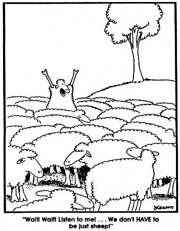 Far Side: Think for Yourself
